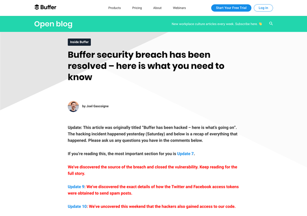 When Buffer was hacked, they kept customers in the loop, ensuring they were less likely to churn.