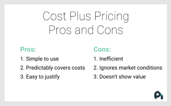 cost plus pros and cons